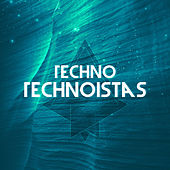 Techno Technoistas by Various Artists
