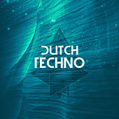 Dutch Techno by Various Artists