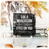 Eyes on You (Original Mix) by Lux