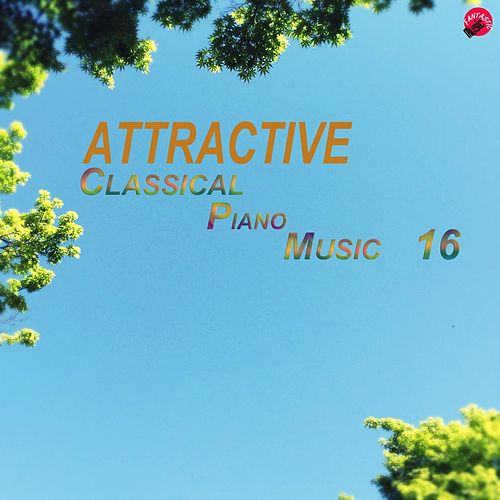 Attractive Classical Piano Music 16 de Attractive Classic