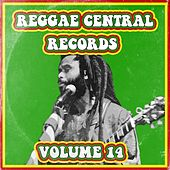 Reggae Central Records, Vol. 14 by Various Artists