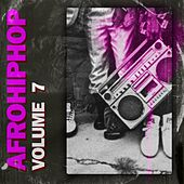 Afro Hip Hop, Vol. 7 by Various Artists