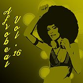AfroBeat, Vol.16 by Various Artists