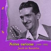 Noites cariocas (1949 - 1960) by Jacob Do Bandolim