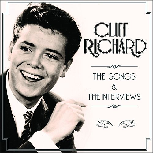 The Songs & The Interviews di Cliff Richard
