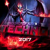 Sound Of Solid Techno 2017 by Various Artists