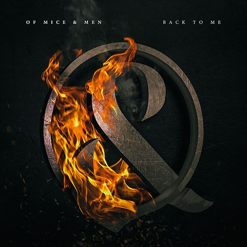 Back To Me by Of Mice and Men