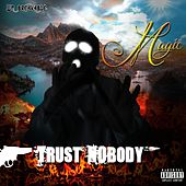 Trust Nobody by Magic