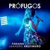 Prófugos (En Vivo) by Fabiana Cantilo