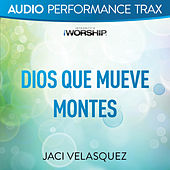 Dios Que Mueve Montes (Performance Trax) by Jaci Velasquez