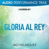Gloria al Rey (Performance Trax) by Jaci Velasquez