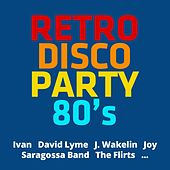 Retro Disco Party 80s by Various Artists