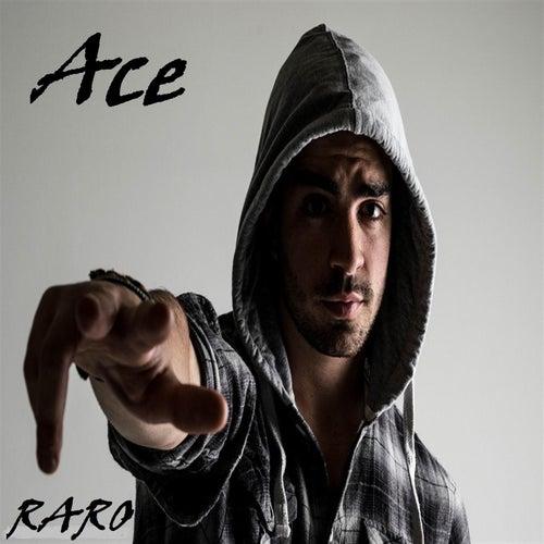 Raro by Ace