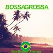 Bossa Grossa (Real Brazilian Flavours) von Various Artists