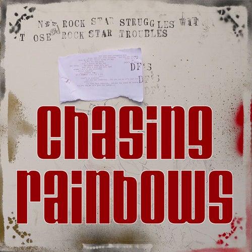 Chasing Rainbows by Hightown Pirates