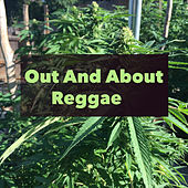 Out And About With Reggae von Various Artists