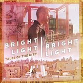 Tales of the City by Bright Light Bright Light