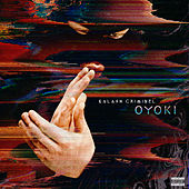 Oyoki by Kalash Criminel