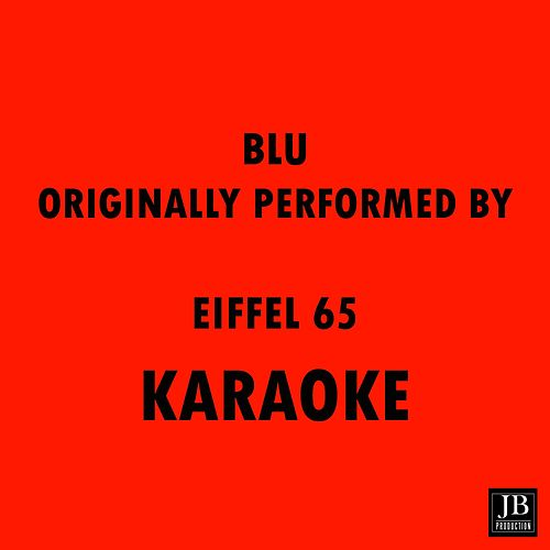 Blu Orinally Performed Eiffel 65 by Disco Fever