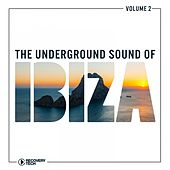 The Underground Sound of Ibiza, Vol. 2 by Various Artists
