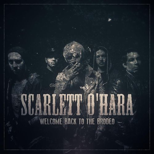 Welcome Back To The Brodeo (Step Right Up) by Scarlett O'Hara