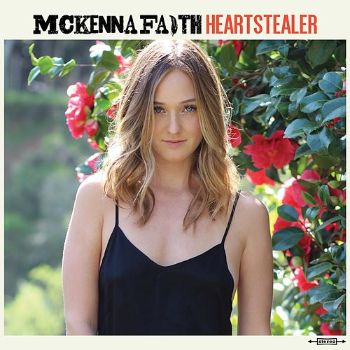 Heartstealer by McKenna Faith