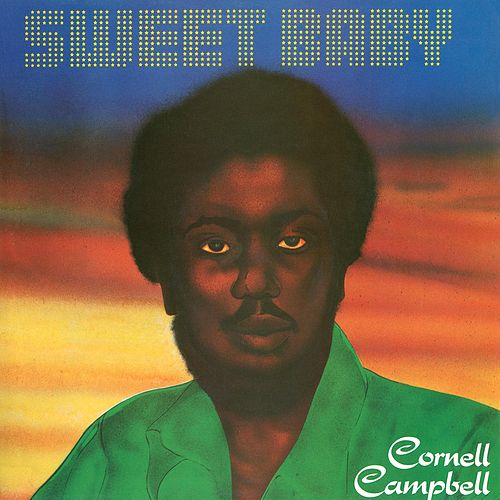 Sweet Baby by Cornell Campbell