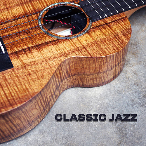 Classic Jazz – Instrumental Sounds for Relaxation, Jazz Cafe, Restaurant Music, Soothing Piano, Deep Rest, Music for Jazz Club, Peaceful Mind, Mellow Jazz by Relaxing Piano Music Consort