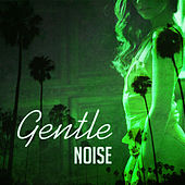 Gentle Noise – Relaxing Therapy, Best Chill Out Music, Pure Relaxation, Inner Calmness, Deep Relief, Anti Stress Music by The Relaxation