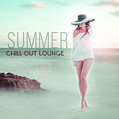 Summer Chill Out Lounge – Holiday Rest, Stress Relief, Cafe Drinking, Soft Music, Sounds to Relax by The Chillout Players