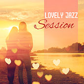 Lovely Jazz Session – Calming Sounds to Rest, Relaxing Piano Bar, Instrumental Jazz by Relaxing Jazz Music