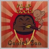 Daniel San by Flip Gucci