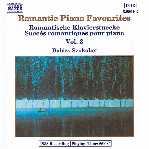 Play & Download Romantic Piano Favourites Vol. 3 by Various Artists | Napster