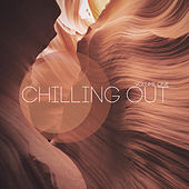 Chilling Out, Vol. 1 by Various Artists