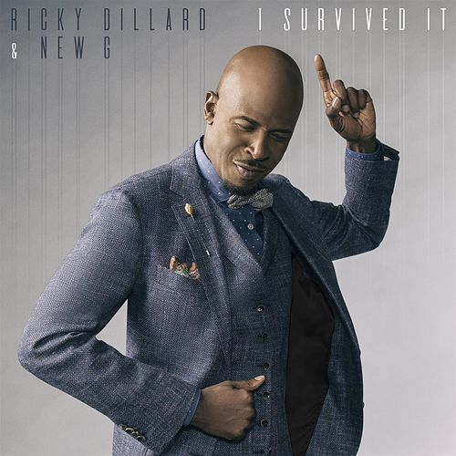 I Survived It (Radio Edit) by Ricky Dillard