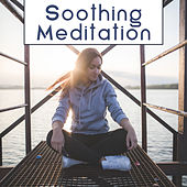 Soothing Meditation – Buddha Lounge, Inner Relaxation, Peaceful Waves, Stress Relief, New Age Meditation Sounds by Chinese Relaxation and Meditation