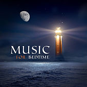Music for Bedtime – Inner Peace, Silent Sounds to Relax, Bed Rest, Mind Control by Ambient Music Therapy