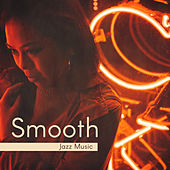 Smooth Jazz Music – Rest with Soothing Jazz, Instrumental Music, Sounds for Jazz Club, Shades of Jazz by Jazz for A Rainy Day