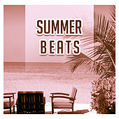 Summer Beats – Sexy Dance, Party Time, Beach Chill, Ibiza Lounge, Holiday Chill Out Music, Relaxation, Drink Bar by Ibiza Dance Party