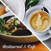 Restaurant & Cafe – Instrumental Jazz for Relaxation, Cafe Music, Pure Rest, Soothing Jazz, Gentle Piano, Restaurant Music, Dinner with Family von Jazz Lounge