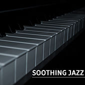 Soothing Jazz – Instrumental Music for Relaxation, Smooth Jazz, Easy Listening, Piano Jazz, Gentle Guitar, Chilled Jazz by Piano Love Songs