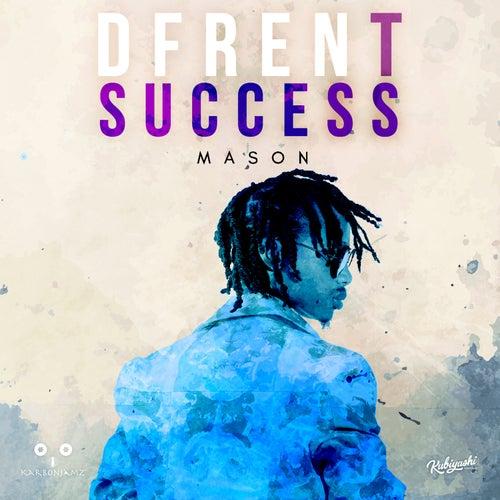 Dfrent Success by Mason