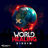World Healing Riddim by Various Artists