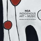 Indigenous Art + Music by Various Artists