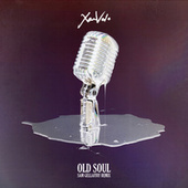 Old Soul (Sam Gellaitry Remix) by Xam Volo