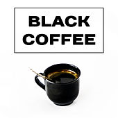 Black Coffee – Jazz Cafe, Best Smooth Jazz for Restaurant, Pure Relaxation, Instrumental Sounds to Rest, Cafe Music, Mellow Jazz by Acoustic Hits