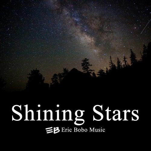 Shining Stars by Eric Bobo