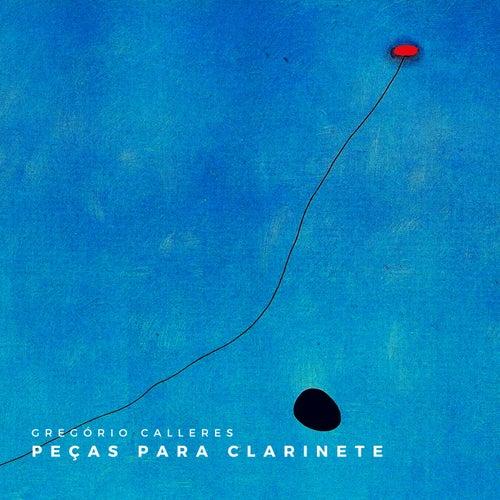 Peças para Clarinete by Gregório Calleres