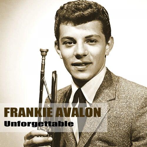 Unforgettable by Frankie Avalon