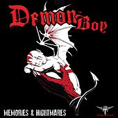 Memories & Nightmares by Demonboy